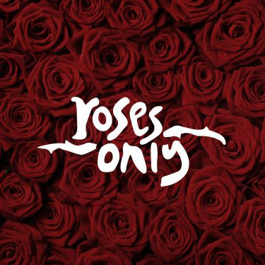 rosesonly-750x750